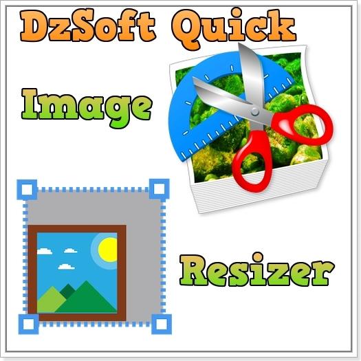 DzSoft Quick Image Resizer 2.7.3.1 Portable (изменить размер изображения)