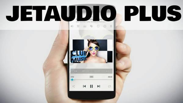 jetAudio Plus + EQ Plus 7.1.1 [Русская версия]