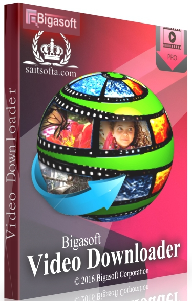 Bigasoft Video Downloader Pro 3.17.5.7086 + ключ (2019) ENG