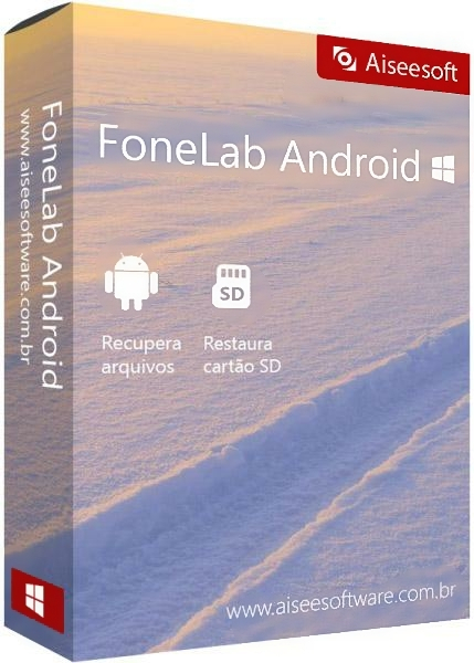 Aiseesoft FoneLab for Android 3.1.26 + crack [Русификатор]
