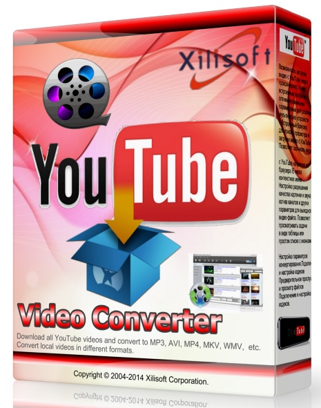 Xilisoft YouTube Video Converter 5.6.6 Build 20170209 Final + patch (2017) ENG