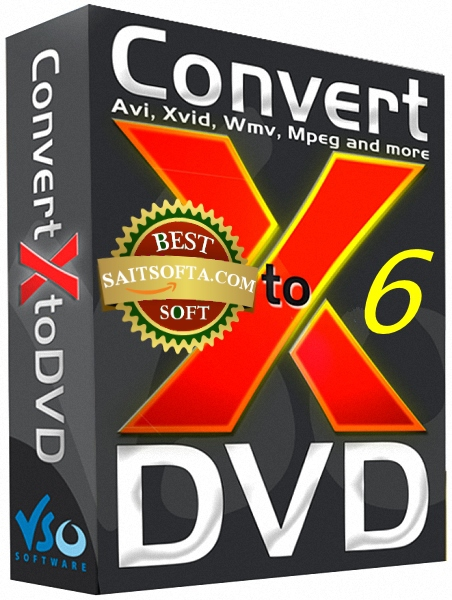 VSO ConvertXtoDVD 6.0.0.90 Final + patch [На русском]